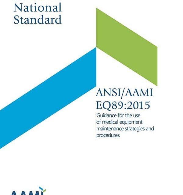 AAMI Publishes EQ89 Equipment Maintenance Standard