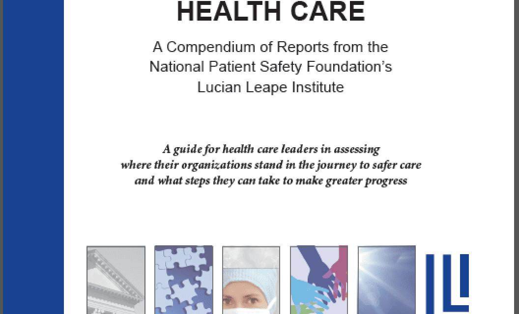 Lucian Leape Institute Releases Patient Safety Compendium